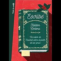 Escribe: Un cuento de navidad sobre el poder de los libros