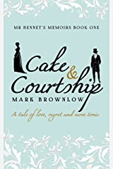 Cake and Courtship (Mr Bennet's Memoirs) Kindle Edition