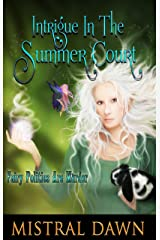 Intrigue In The Summer Court: Spellbound Hearts #2.5 Kindle Edition