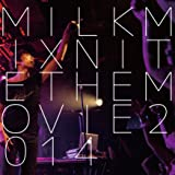 MILKMIX NITE THE MOVIE 2014 [DVD]