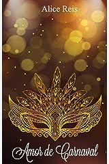 Amor de Carnaval (Portuguese Edition) Kindle Edition