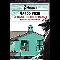 La casa di tolleranza: Tre avventure del commissario Bordelli (Italian Edition)