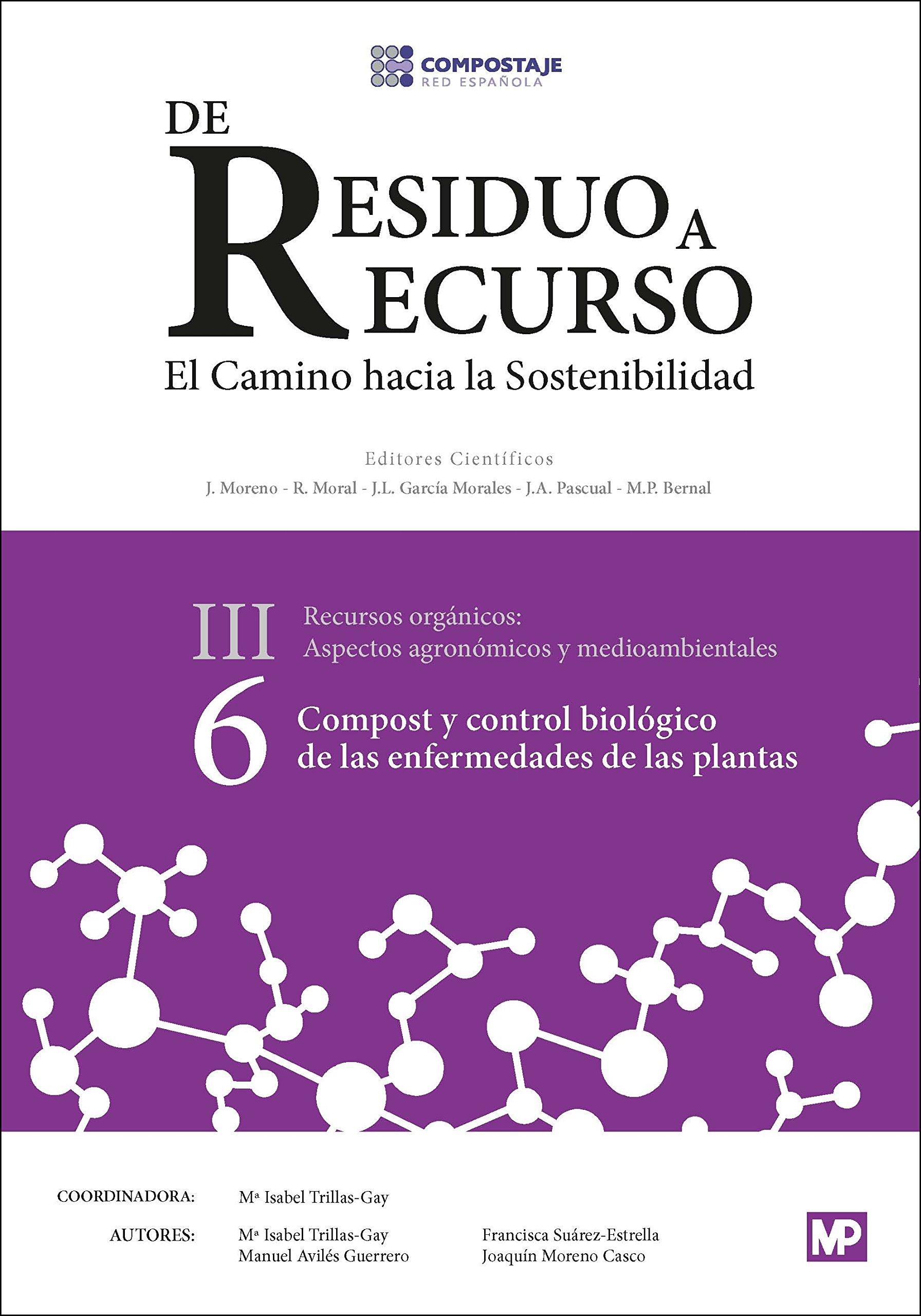 Compost y control biológico de las enfermedades de las plantas III. 6: Amazon.es: RED ESPAÑOLA DE COMPOSTAJE: Libros