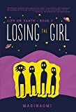 Losing the Girl: Book 1 (Life on Earth)