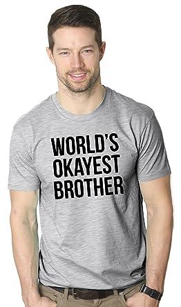 Amazon.com: Crazy Dog Tshirts Mens Worlds Okayest Brother Shirt ...