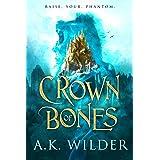 Crown of Bones (The Amassia Series Book 1)