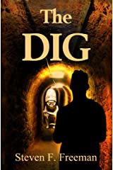 The Dig (The Blackwell Files Book 9) Kindle Edition