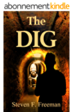 The Dig (The Blackwell Files Book 9) (English Edition)