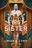 The First Sister (1) (The First Sister trilogy)
