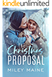 The Christmas Proposal (Perfect Kisses Book 1)