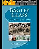 Bagley Glass: Fourth Edition (English Edition)
