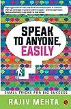 Speak to Anyone, Easily