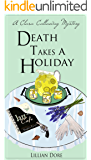 Death Takes a Holiday: A Clara Callaway Mystery