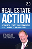 Real Estate Action 2.0 | Buying Real Estate? Understanding is Easy... Doing it is the Challenge