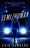 Semi/Human