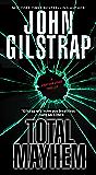 Total Mayhem (A Jonathan Grave Thriller Book 11)
