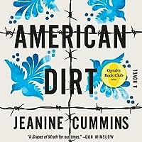 American Dirt (Oprah's Book Club): A Novel