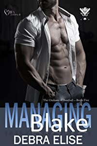 MANAGING BLAKE (The Outlaws of Baseball Book 5)
