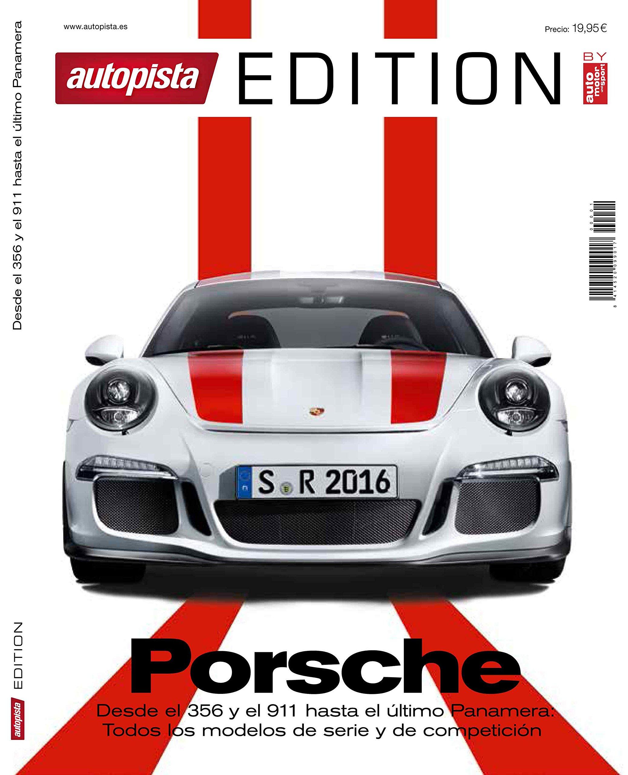 Autopista Edition | Porsche: Amazon.es: Autopista, Motorpress Ibérica: Libros