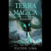 Terra Mágica - Desígnio: (Partes IV, V e VI)