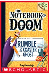 Rumble of the Coaster Ghost: A Branches Book (The Notebook of Doom #9) Kindle Edition