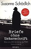 """""""Briefe ohne Unterschrift"""": Wie eine BBC-Sendung die DDR herausforderte (German Edition)"""