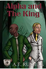 Alpha and The King (Generations Book 2) Kindle Edition