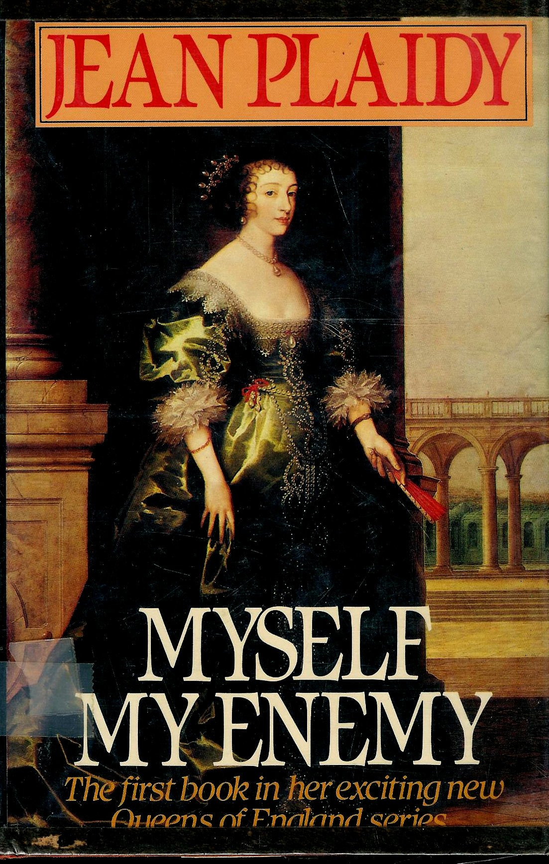 Myself My Enemy (Queens of England)