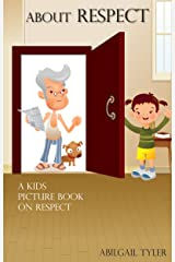 Children's Book About Respect: A Kids Picture Book About Respect With Photos and Fun Facts Kindle Edition