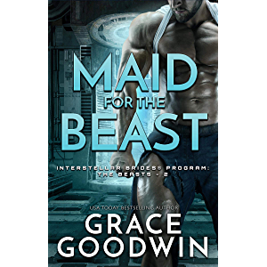 Maid for the Beast (Interstellar Brides® Program: The Beasts Book 2)