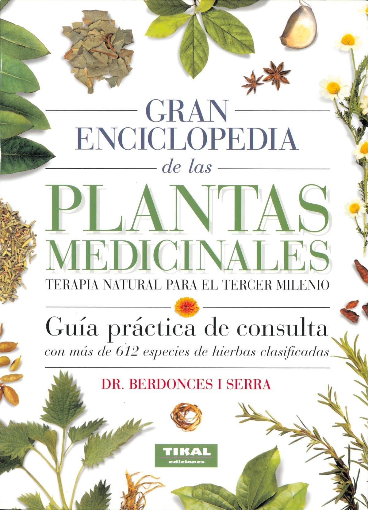 Gran Enciclopedia De Las Plantas Medicinales (Gran Enciclopedia Plantas Medicinales) por Josep Lluís Berdonces i Serra