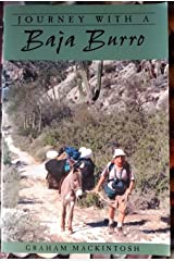 Journey With a Baja Burro (Sunbelt Cultural Heritage Books) by Graham Mackintosh (2000-11-01)