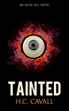 Tainted: An Astin Fell Novel