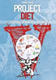 Project diet. Tutte le diete del mondo in un unico libro: 1