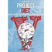 Project diet. Tutte le diete del mondo in un unico libro: 1