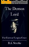 The Demon Lord: The Crimson Vampire Coven 11 (The Crimson Coven)