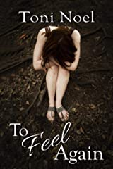 To Feel Again Kindle Edition