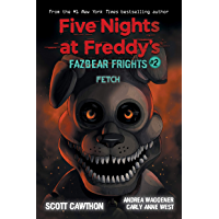 Fetch (Five Nights at Freddy's: Fazbear Frights #2) (Five Nights at Freddy's)