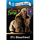 The One and Only Ivan: It's Showtime! (I Can Read Level 1)
