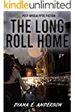 The Long Roll Home
