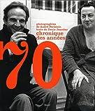 Chronique des années 70