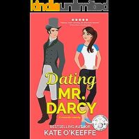 Dating Mr. Darcy: A romantic comedy (Love Manor Romantic Comedy Book 1)