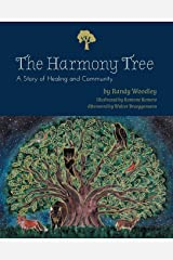 The Harmony Tree: A Story of Healing and Community Paperback