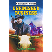 Unfinished Business (Black Horse Western)