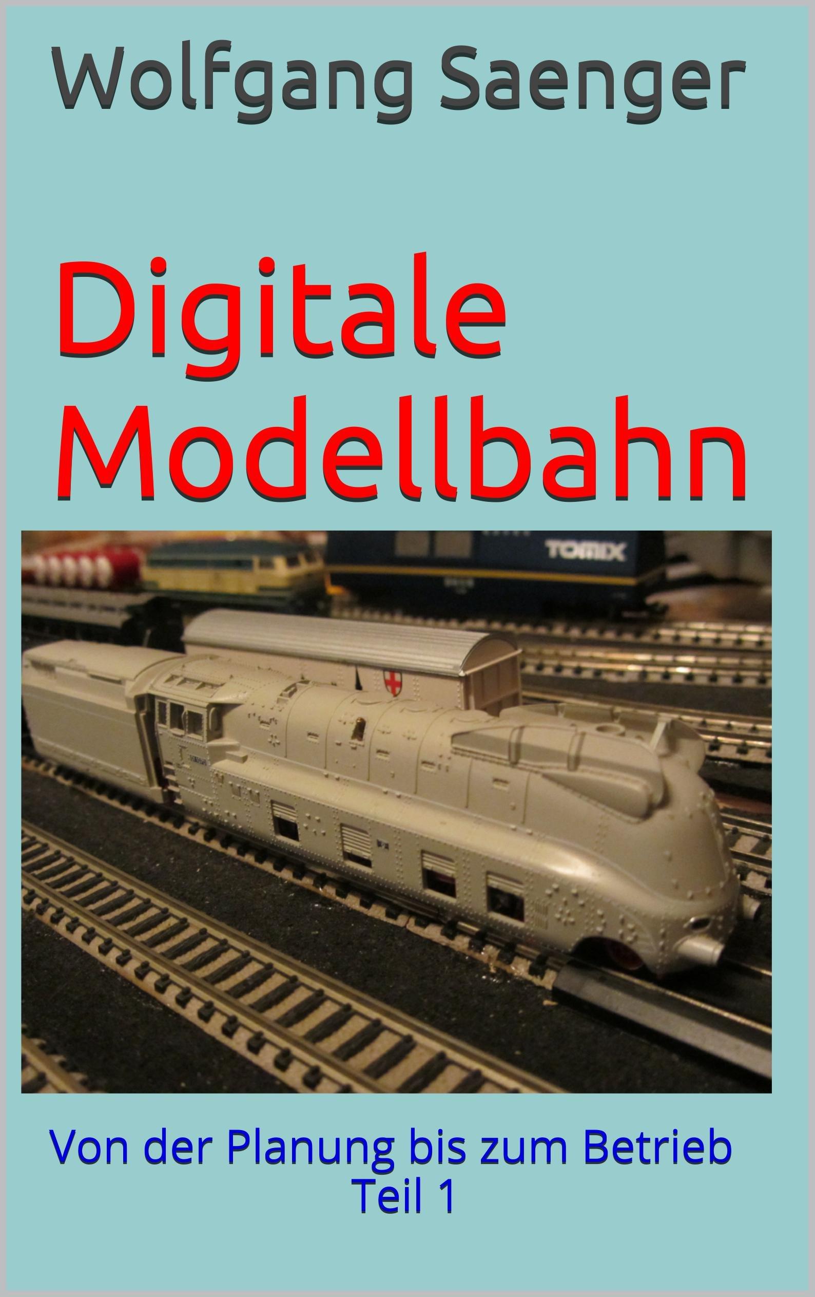 Digitale Modellbahn  Von Der Planung Bis Zum Betrieb Teil 1