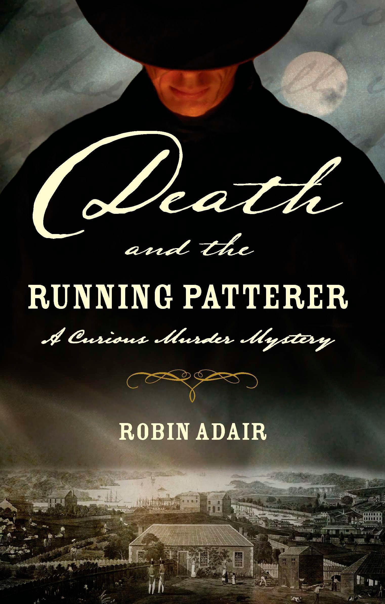 Death and the Running Patterer (Curious Murder Mystery, Book 1) PDF
