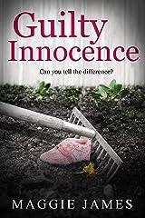 Guilty Innocence Kindle Edition