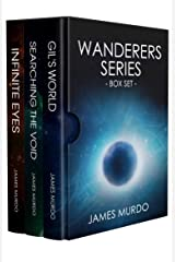 Wanderers Series – Box Set: Books 1-3 Kindle Edition