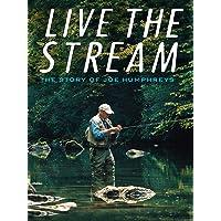 Live The Stream: The Story of Joe Humphreys