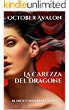La Carezza del Dragone: Bloody Cinderella Vol.2